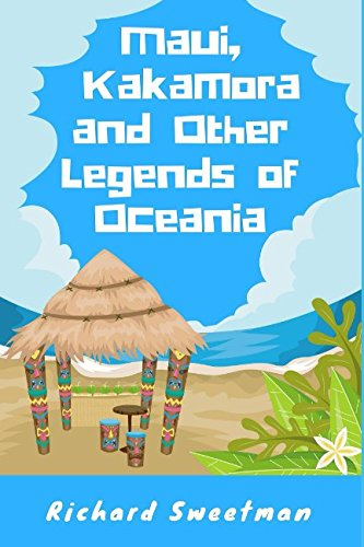 Maui, Kakamora and Other Legends of Oceania from Independently published