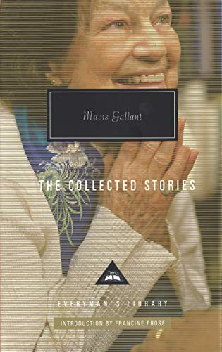 Mavis Gallant Collected Stories from Everyman