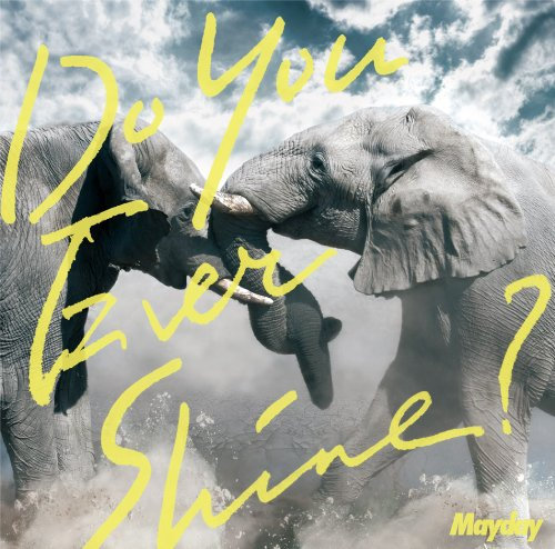 Mayday - Do You Ever Shine? [Japan CD] AZCS-2036 from Indies Japan