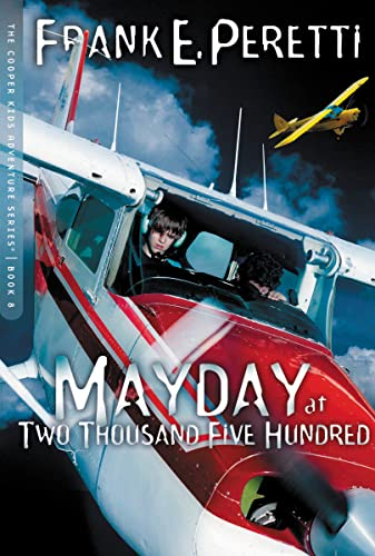 Mayday at Two Thousand Five Hundred (Cooper Kids Adventure) from Thomas Nelson