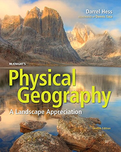 McKnight's Physical Geography: A Landscape Appreciation from Pearson