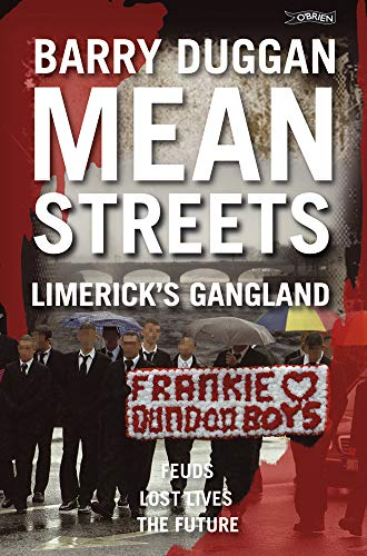 Mean Streets: Limerick's Gangland from O'Brien Press