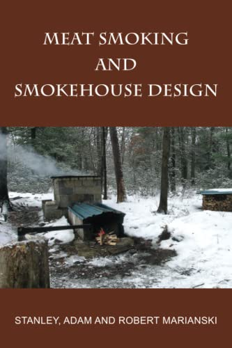 Meat Smoking And Smokehouse Design from Bookmagic LLC