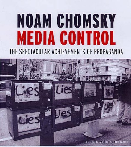 Media Control: The Spectacular Achievements of Propaganda from SEVEN STORIES PRESS