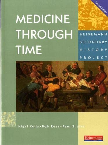 Medicine Through Time Core Student Book (Heinemann Secondary History Project) from Heinemann
