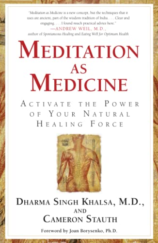 Meditation As Medicine: Activate the Power of Your Natural Healing Force from Atria Books