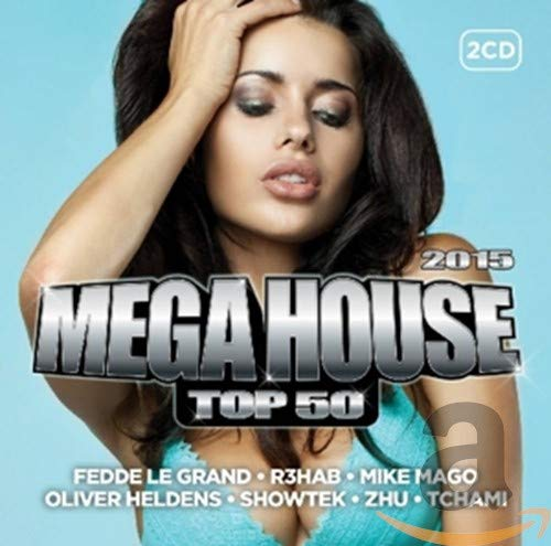 Mega House Top 50 - 2015 from ASTRAL MUSIC BV