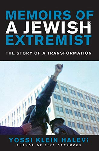 Memoirs of a Jewish Extremist: The Story of a Transformation from Harper Perennial