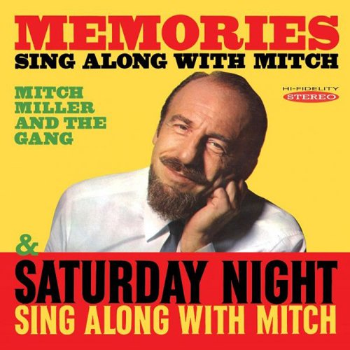 Memories Sing Along with Mitch / Saturday Night Sing Along with Mitch Miller
