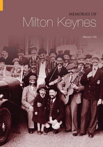 Memories of Milton Keynes (Tempus Oral History Series) (Tempus oral history series) from The History Press