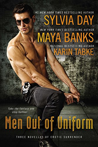 Men Out of Uniform: Three Novellas of Erotic Surrender from Berkley Books