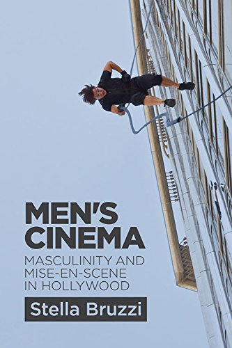 Men's Cinema: Masculinity and Mise-en-scene in Hollywood from Edinburgh University Press