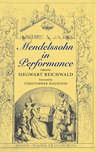 Mendelssohn in Performance from Indiana University Press