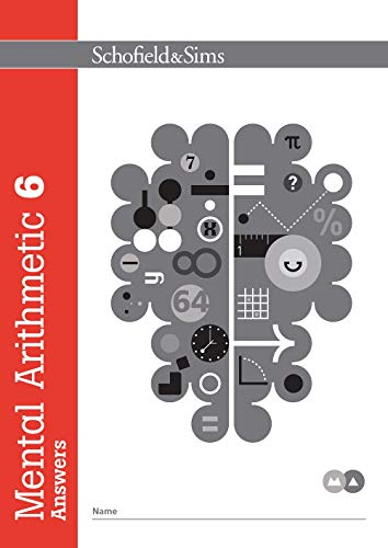 Mental Arithmetic Book 6 Answers: Years 6-7, Ages 11-12 from Schofield & Sims Ltd