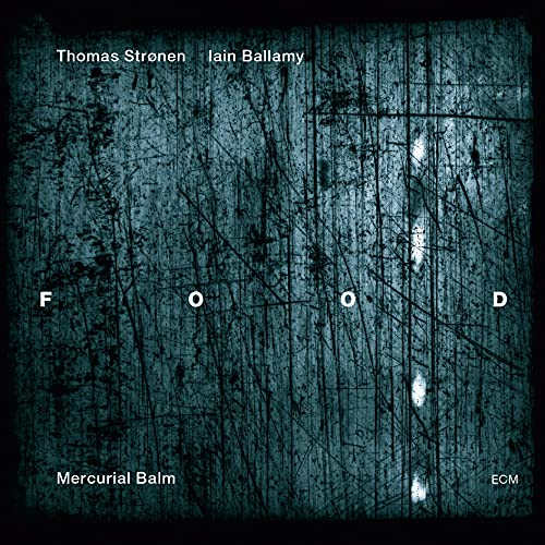 Mercurial Balm from ECM RECORDS