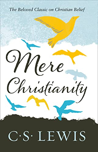 Mere Christianity (C. S. Lewis Signature Classic) from HarperCollins Publishers