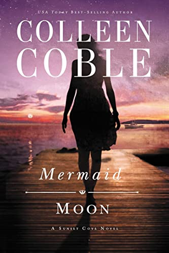 MERMAID MOON SC SUNSET COVE: 2 (A Sunset Cove Novel) from Thomas Nelson
