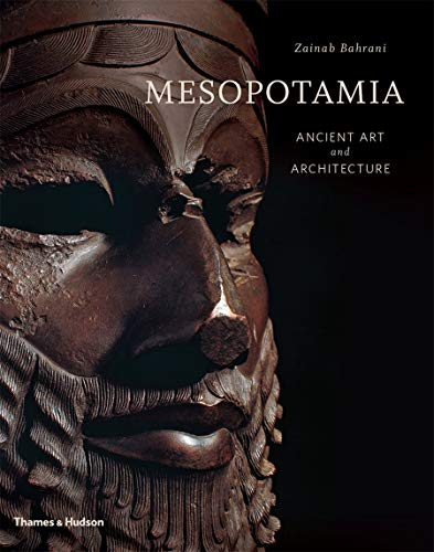 Mesopotamia: Ancient Art and Architecture from Thames & Hudson