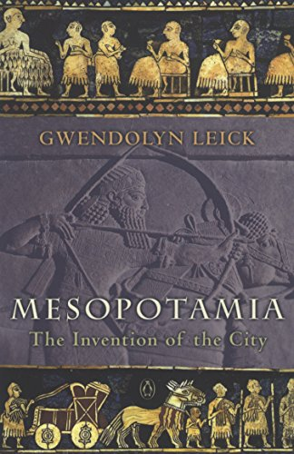 Mesopotamia: The Invention of the City from Penguin
