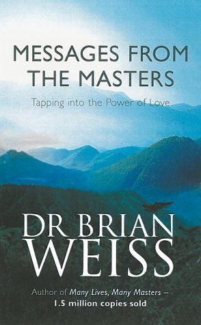 Messages From The Masters: Tapping into the power of love from Piatkus