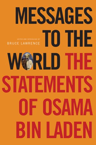 Messages to the World: The Statements of Osama Bin Laden from Verso