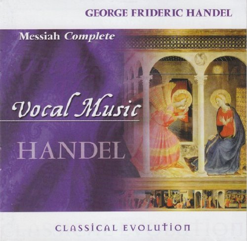 Classical Evolution: Handel - Messiah Complete from Delta