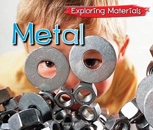 Metal (Exploring Materials) from Raintree