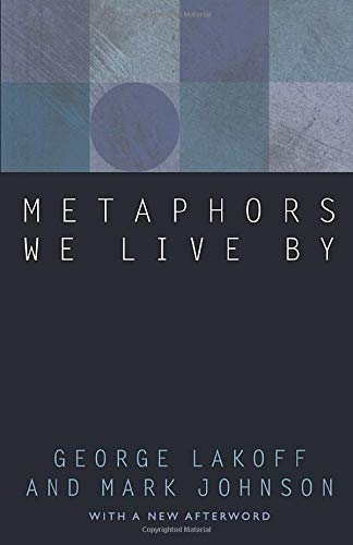 Metaphors We Live By from University of Chicago Press