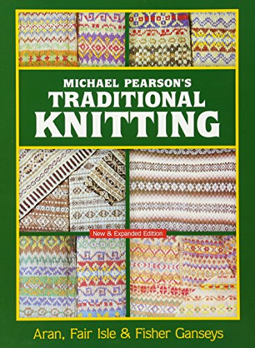 Traditional Knitting: Aran, Fair Isle and Fisher Ganseys (Dover Knitting, Crochet, Tatting, Lace) from Dover Publications Inc.