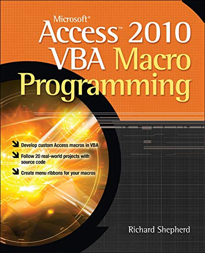 Microsoft Access 2010 Vba Macro Programming from McGraw-Hill Education
