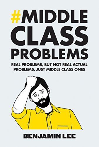 Middle Class Problems: Problems but not real actual problems, just middle class ones from Square Peg