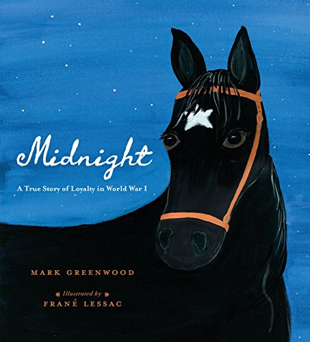 Midnight: A True Story of Loyalty in World War I from Candlewick Press (MA)
