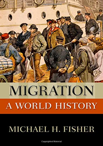 Migration: A World History (New Oxford World History) from Oxford University Press, Usa