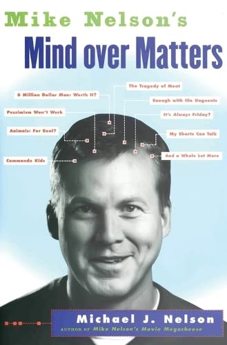 Mike Nelson's Mind over Matters from Dey Street Books