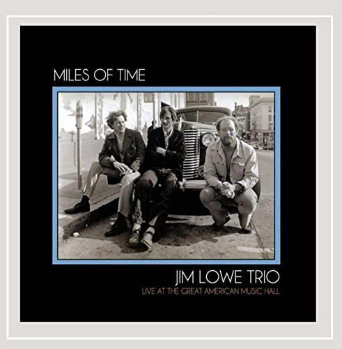 Miles of Time: Live at Great American Music Hall