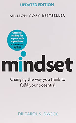 Mindset - Updated Edition: Changing The Way You think To Fulfil Your Potential from Robinson