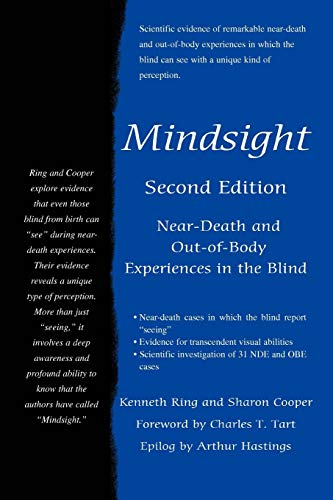 Mindsight: Near-Death and Out-of-Body Experiences in the Blind from iUniverse