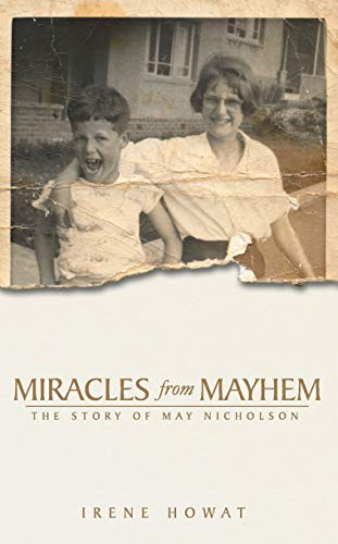Miracles from Mayhem: The story of May Nicholson (Biography) from Christian Focus Publications Ltd