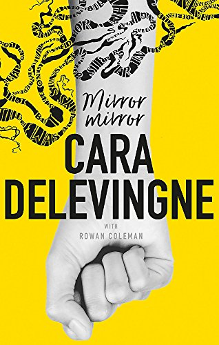 Mirror, Mirror: A Twisty Coming-of-Age Novel about Friendship and Betrayal from Cara Delevingne from Trapeze