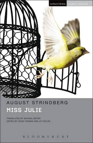 Miss Julie (Methuen Student Editions) from Bloomsbury Publishing PLC