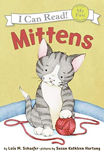 I Can Read : Mittens (My First I Can Read - Level Pre1 (Quality)) from HarperCollins
