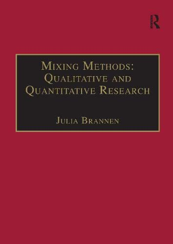 Mixing Methods: Qualitative and Quantitative Research (Social Policy) from Routledge
