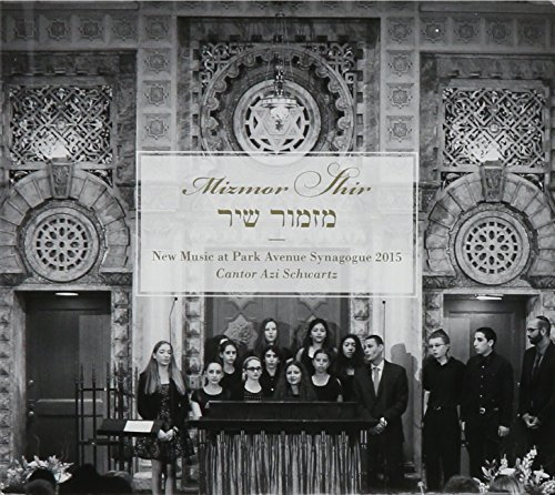 Mizmor Shir New Music at Park Avenue Synagogue