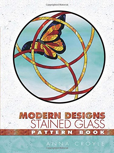 Modern Designs Stained Glass Pattern Book (Dover Stained Glass Instruction) from Dover Publications Inc.