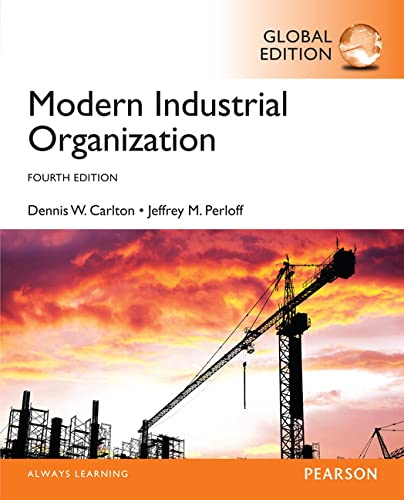 Modern Industrial Organization, Global Edition from Pearson