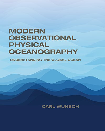 Modern Observational Physical Oceanography: Understanding the Global Ocean from Princeton University Press