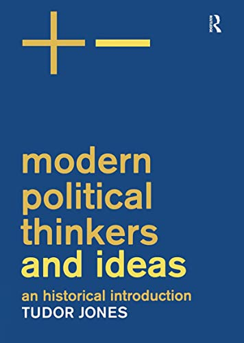 Modern Political Thinkers and Ideas: An Historical Introduction from Routledge