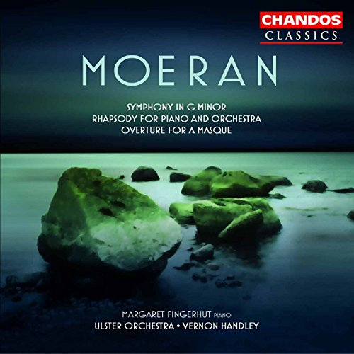 Moeran: Symphony in G minor; Rhapsody for Piano and Orchestra; Overture for a Masque from CHANDOS GROUP