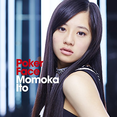 Momoka Ito - Poker Face (CD+DVD) [Japan CD] AVCD-16452 from Avex Japan
