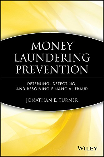 Money Laundering Prevention: Deterring, Detecting, and Resolving Financial Fraud from John Wiley & Sons